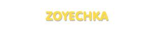 Der Vorname Zoyechka