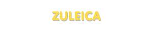 Der Vorname Zuleica